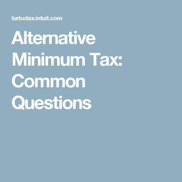 Alternative Minimum Tax: Common Questions