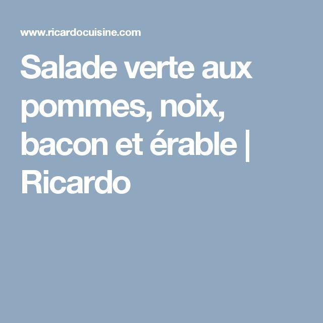 Salade verte aux pommes, noix, bacon et érable | Ricardo