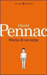 """Daniel Pennac """"Storia di un corpo"""""""