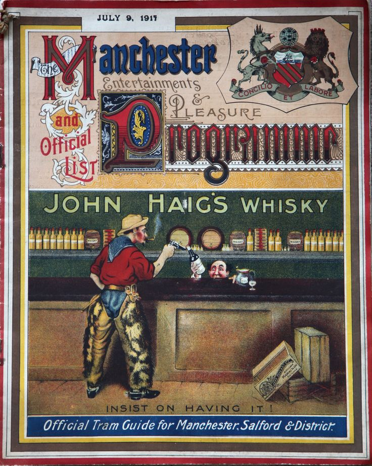 The Manchester Entertainments and Pleasure Programme and official list, including the Official Tram Guide for Manchester, Salford & District, 9 July 1917 | A very gloriously over-the-top publication. As well as being the 'entertainments' guide the publication also lists and maps the area's extensive tramway system. The 'main event' though is the glorious Haig's Whisky advert!