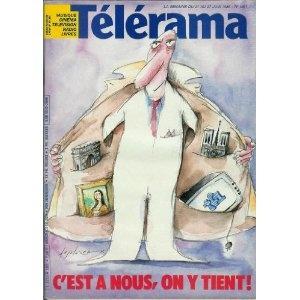 Télérama - n°1901 - 18/06/1986 - C'est à nous, on y tient ! / Privatisation de TF1 / Dessin de Desclozeaux [magazine mis en vente par Presse-Mémoire]