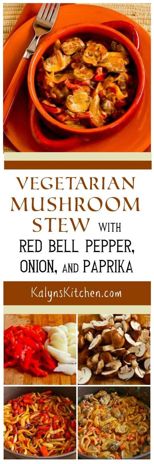 Vegetarian Mushroom Stew with Red Bell Pepper, Onion, and Paprika; this is actually a quick-cooking stovetop dish, but it feels like a stew, and it's delicious for a vegetarian meal that's low-carb, Keto, low-glycemic, gluten-free, and South Beach Diet friendly. [found on KalynsKitchen.com] #VegetarianStew #LowCarbVegetarianStew #LowCarbMushroomStew