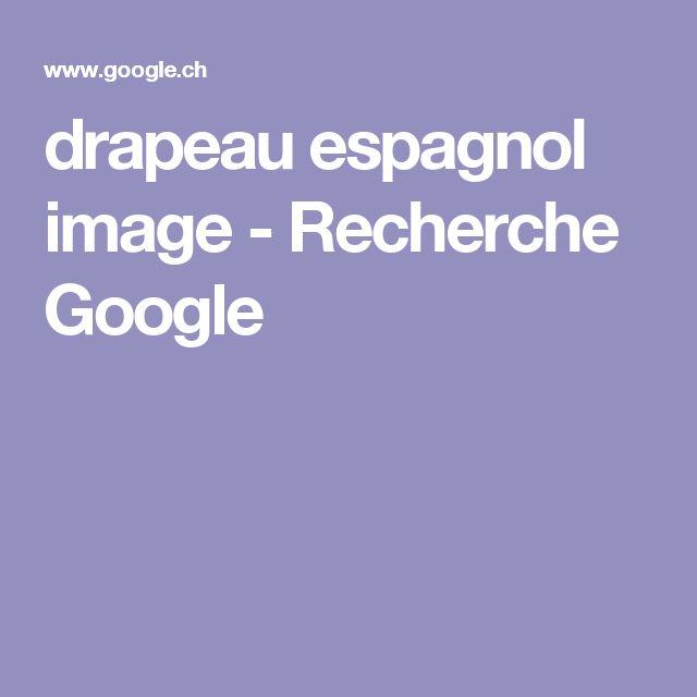 drapeau espagnol image - Recherche Google