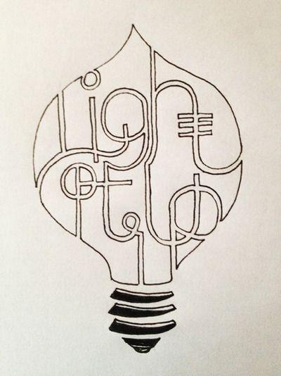 light it up Handwritten typography 9.4.13