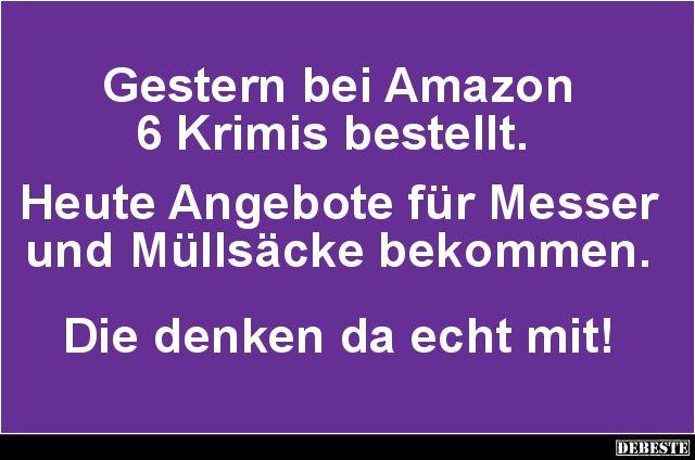 Gestern bei Amazon 6 Krimis bestellt.. | Lustige Bilder, Sprüche, Witze, echt lustig