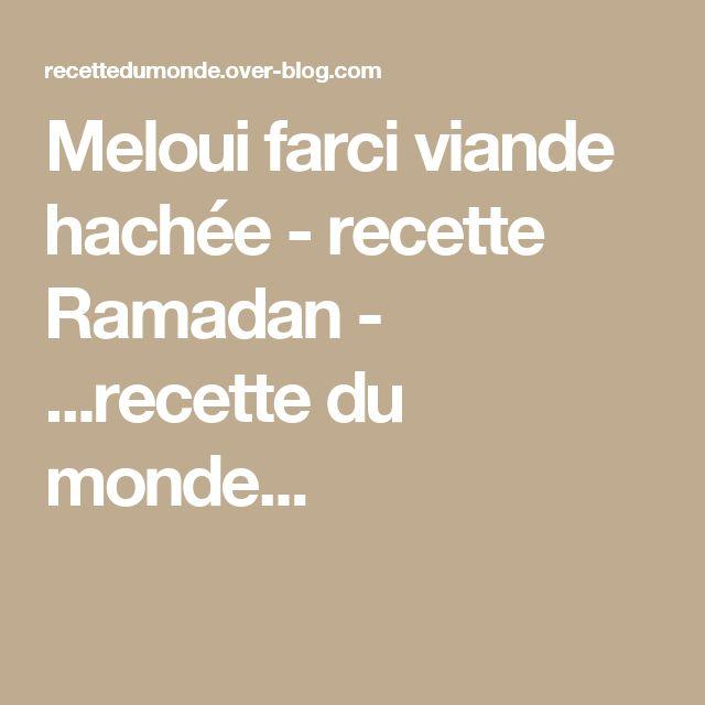 Meloui farci viande hachée - recette Ramadan - ...recette du monde...