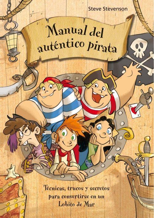 Manual del auténtico pirata. Escuela de Piratas  ¡Todas las enseñanzas indispensables para convertirse en un auténtico pirata!   Vademécum para jóvenes náufragos.  El código del pirata.  Técnicas de abordaje.  Nociones de navegación.  Juegos y actividades.