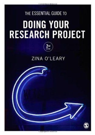 The essential guide to doing your research project  de Zina O'Leary.   L/Bc 001 OLE ess  http://almena.uva.es/search~S1*spi?/tthe+essential+guide/tessential+guide/1%2C7%2C7%2CB/frameset&FF=tessential+guide+to+doing+your+research+project&1%2C1%2C