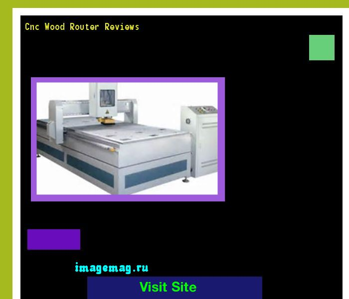 Cnc Wood Router Reviews 173803 - The Best Image Search