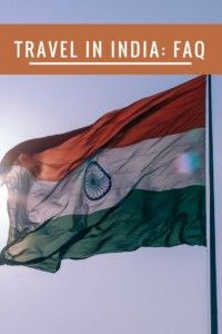 Travel in India: FAQ.  All of your questions about India travel, answered here. #travelFAQ #India #backpacker