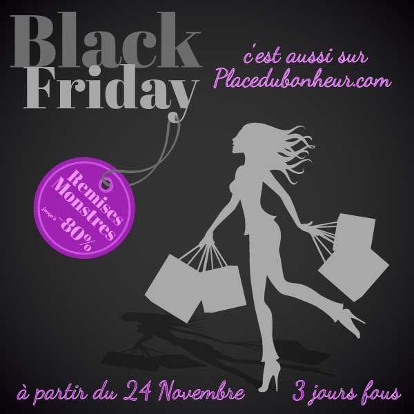 Les offres exceptionnelles du Black Friday se terminent ce soir sur Placedubonheur.com. Une super idée pour les cadeaux de Noel