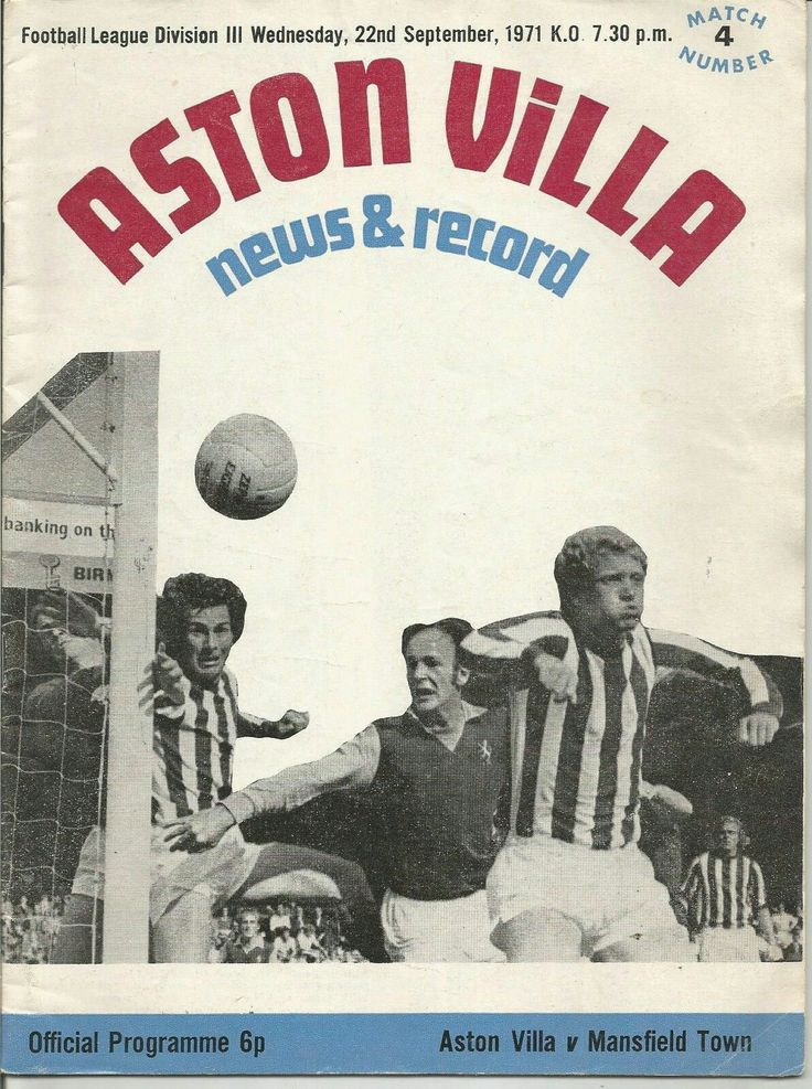 Aston Villa 0 Mansfield Town 1 in Sept 1971 at Villa Park. The programme cover for the Division 3 clash.