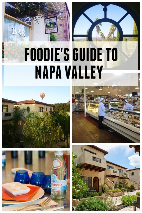 Foodie's Guide to Napa Valley - featuring the best things to see and do in Napa Valley! Restaurants, wineries and more!