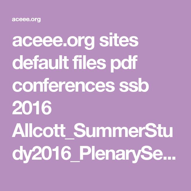 aceee.org sites default files pdf conferences ssb 2016 Allcott_SummerStudy2016_PlenarySession_Targeting-Energy-Efficiency.pdf