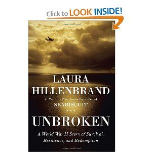 Unbroken - not my typical genre but one of the best books I've ever read!