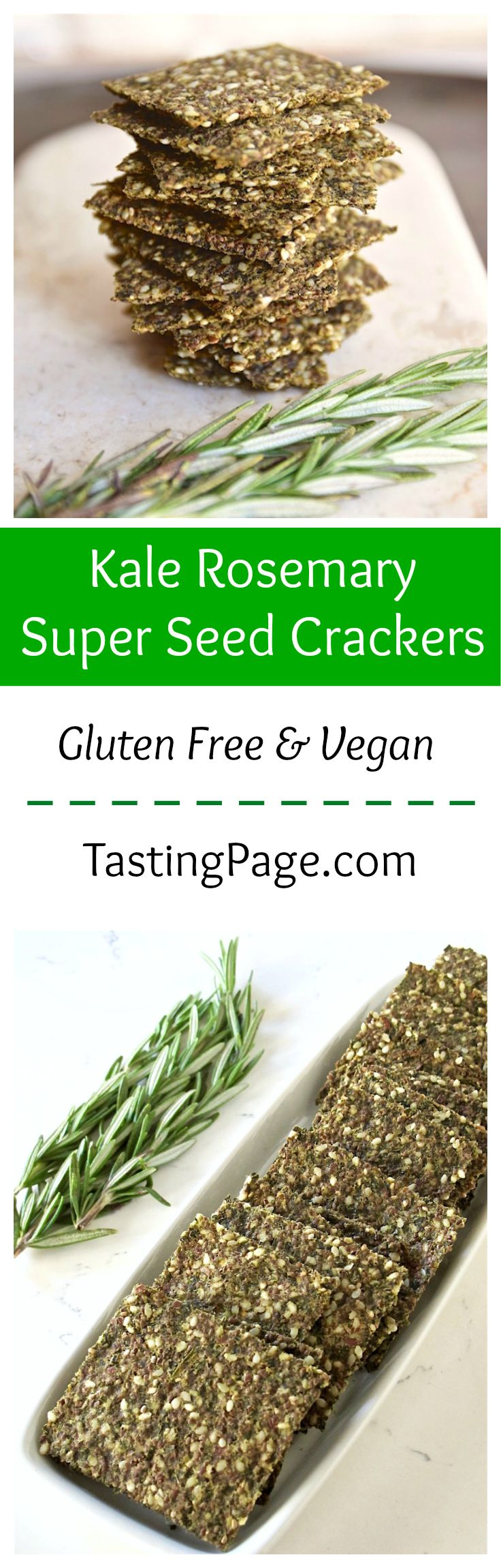 Gluten Free and Vegan Baked Kale Rosemary Super Seed Crackers | TastingPage.com