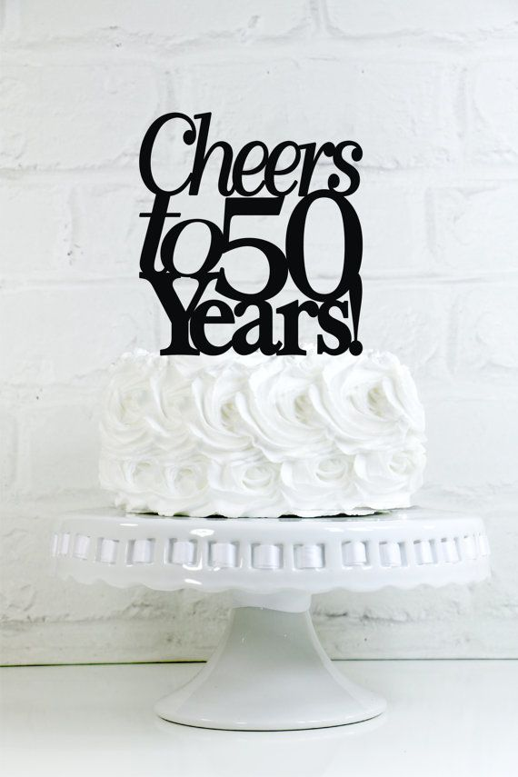 Cheers to 50 Years 50th Anniversary or Birthday by WyaleDesigns