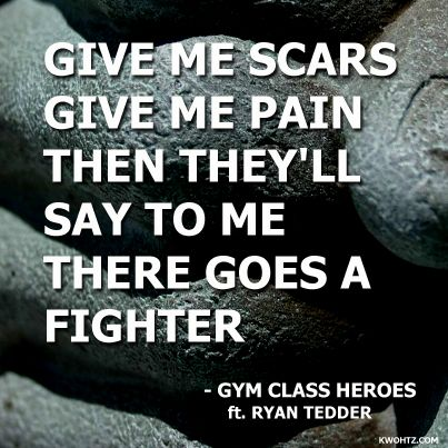 The Fighter- Gym Class Heroes ft. Ryan Tedder