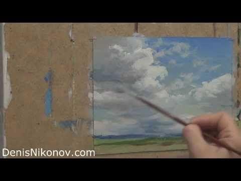 Как написать маслом облака? В своем бесплатном видео-мастер классе Денис показывает, как написать меняющиеся, двигающиеся облака.