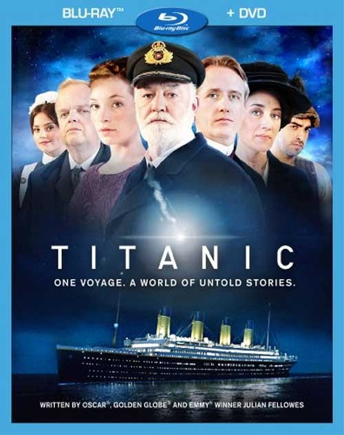 Titanic - Blu-rays, DVDs for the 2012 Mini-Series Coming Less Than 2 Weeks After This Month's Airing