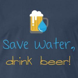 Save water, drink beer! - Maglietta Premium da uomo