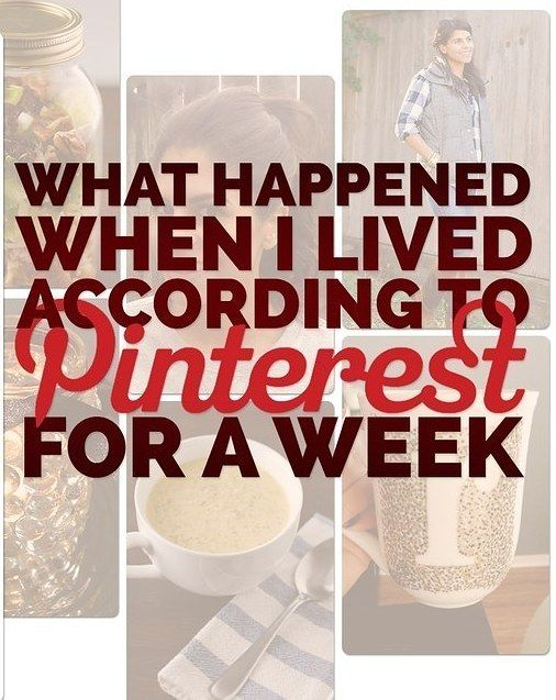 Here's What Happened When I Lived According To Pinterest For A Week