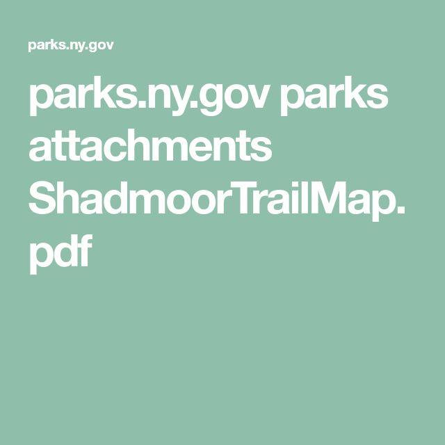 parks.ny.gov parks attachments ShadmoorTrailMap.pdf