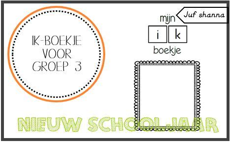 Nieuw schooljaar: ik-boekje - groep 3