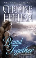 Bound Together (Sisters of the Heart #6) by Christine Feehan.  Release Date 3/21/2017.
