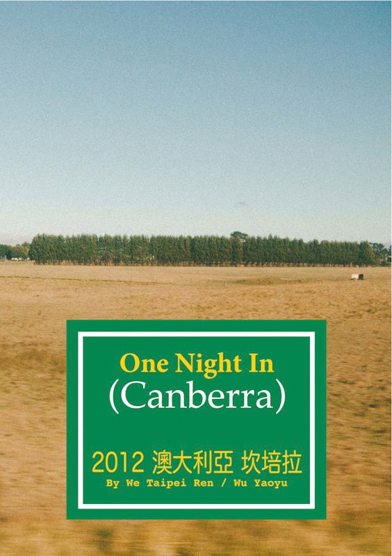 We Taipei Ren: One Night In Canberra