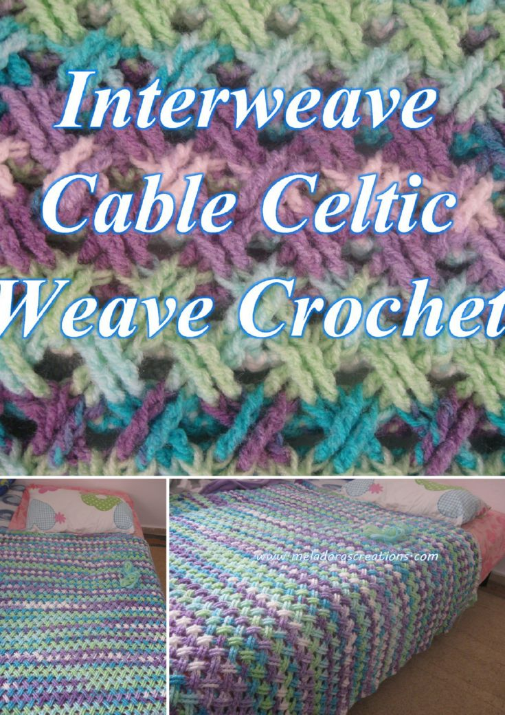 Interweave Cable Celtic Weave Crochet Stitch - Pattern & Video tutorials by Meladora's Creations