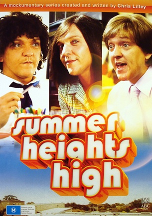 Summer Heights High. Chris Lilly is brilliant