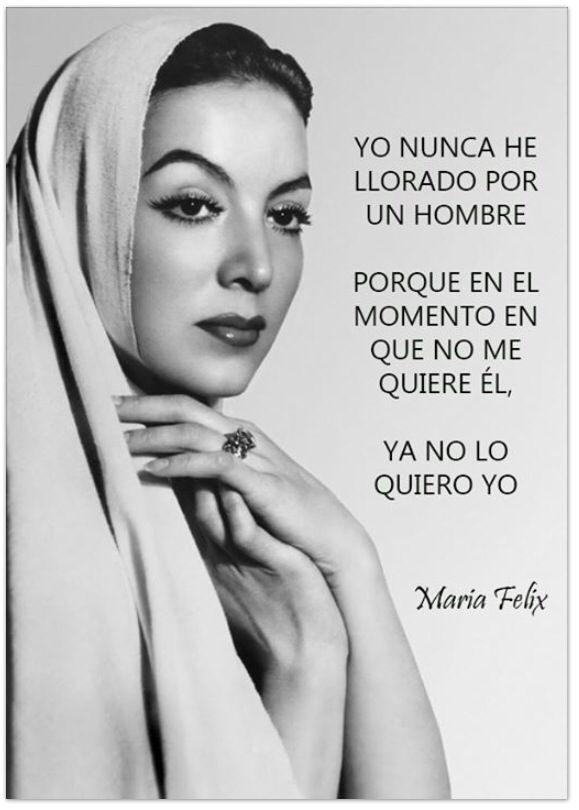 Nunca he llorado por un hombre.... Maria Felix ❤️