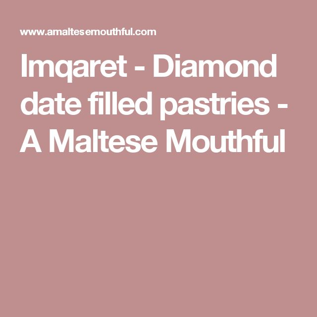 Imqaret - Diamond date filled pastries - A Maltese Mouthful