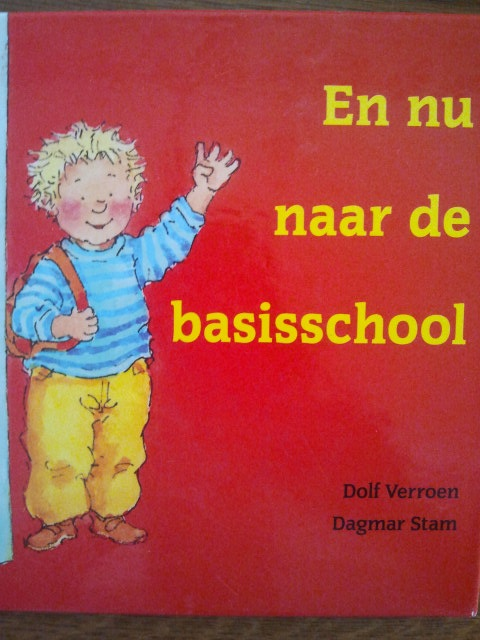 prentenboek: en nu naar de basisschool