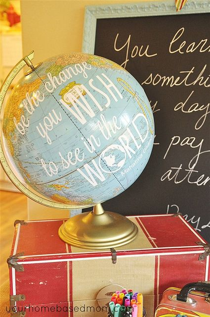 love this globe with the quote