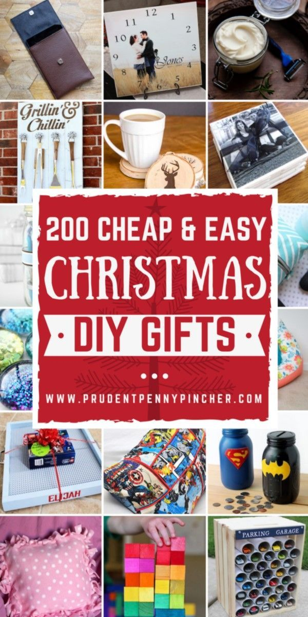 200 Cheap and Easy DIY Christmas Gifts Handmade Gift Ideas