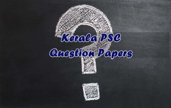 Kerala PSC Question Papers | Previous Questions & Answers [PDF]