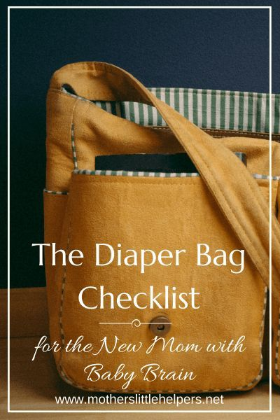 "Rest your mind at ease by using ""The Diaper Bag Checklist for the New Mom with Baby Brain"" so that you and your baby never leave the house unprepared! 