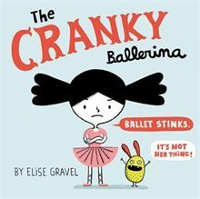 Book The Cranky Ballerina by Elise Gravel