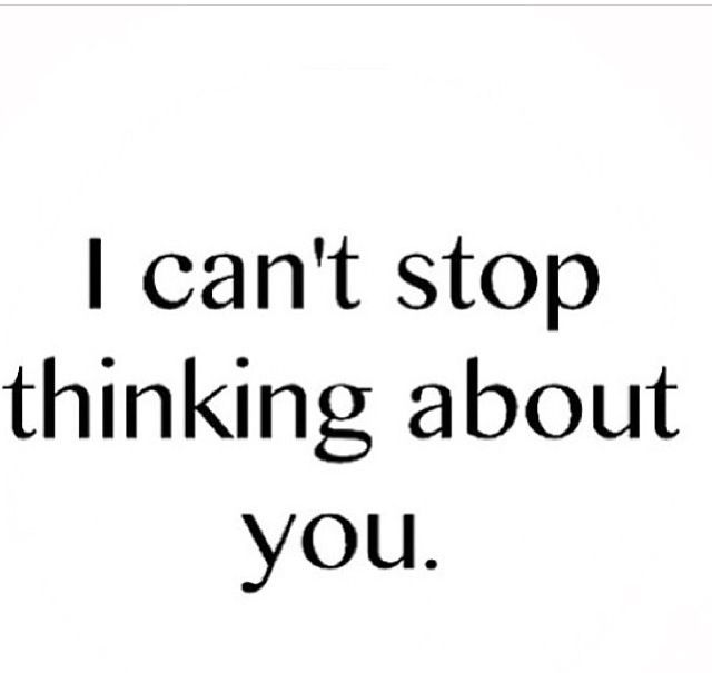 I Can T Stop Thinking Of You Quotes: I Cant Stop Thinking About You Quotes. QuotesGram
