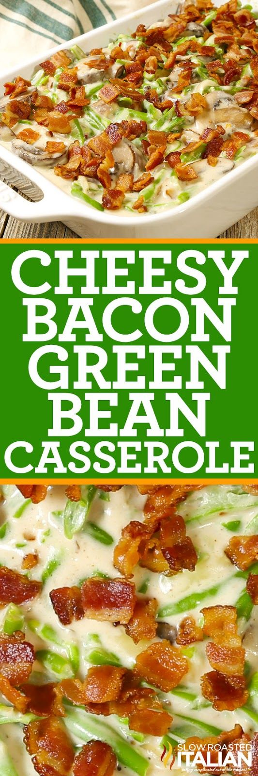 Cheesy Bacon Green Bean Casserole ain't your grandma's recipe! This modern take on the classic recipe features green beans in a rich and creamy bacon mushroom cheese sauce that will change Thanksgiving forever! Cooking from scratch has never been so easy.