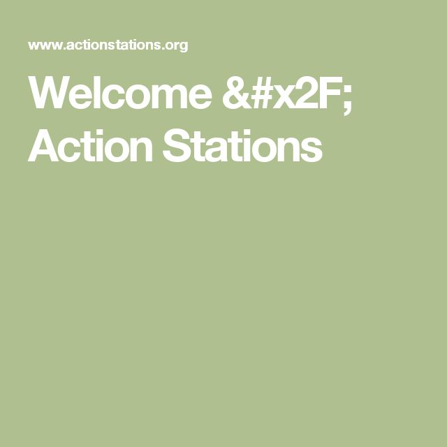 Welcome / Action Stations
