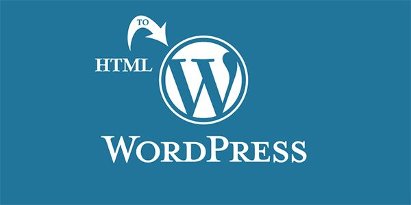 How to convert an HTML website to WordPress