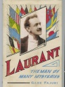 Drawing on Laurant's own unpublished writings, scrapbooks, and research, this book paints a revealing and complete portrait of this early American Magician. $35.00 #magic #Laurent #book #history