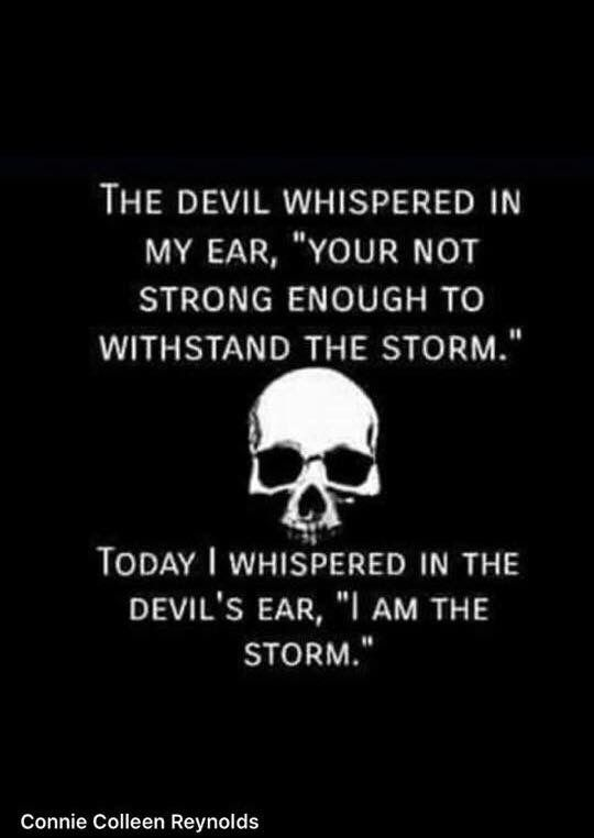 And you will get behind me, Satan!  Don't let the evil one get you down..., be tough, be strong, keep smiling' and keep the faith...Amen!