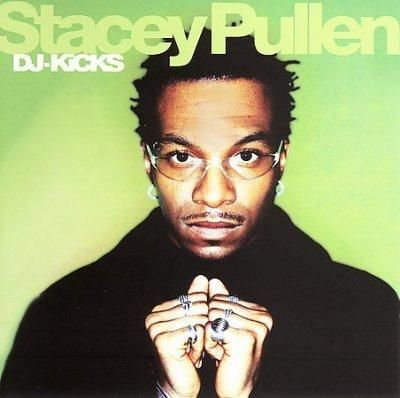 Stacey Pullen - Dj Kicks