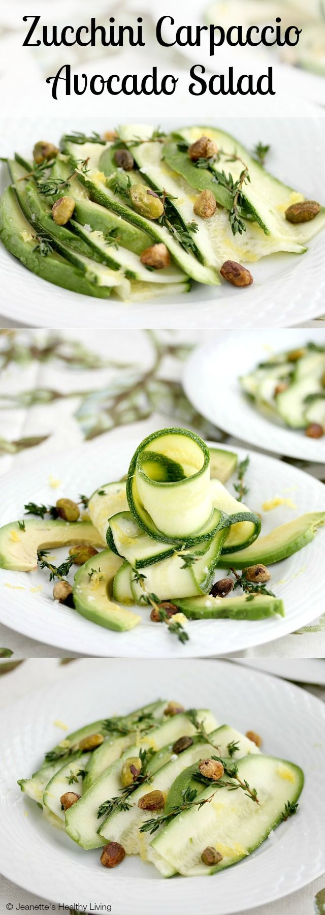 Zucchini Carpaccio Avocado Salad with Pistachios - an elegant and light salad that will impress your guests ~ http://jeanetteshealthyliving.com #fcpinpartners