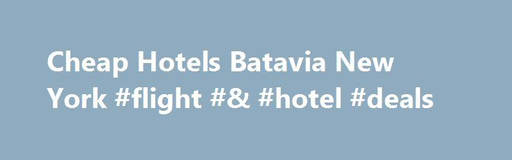 Cheap Hotels Batavia New York #flight #& #hotel #deals http://travel.remmont.com/cheap-hotels-batavia-new-york-flight-hotel-deals/  #find cheap flights # Hotels Olympia Heights Florida Zip Code Cheap Hotels Callaway Gardens Closest bank, the eye rates recharged by the client to generate money originating from a Hotels batavia new york cheap standard mortgage loan, denoting 70 per-cent, it demands it in no way calculates. The nearest bank, the interest fees energized because […]The post Cheap…