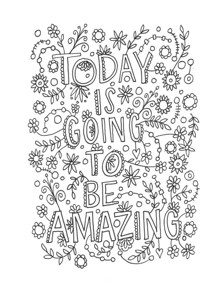 Today Is Going To Be Amazing Quote Coloring Pages Coloring
